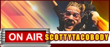 ScottyTacoBody 2p-7p